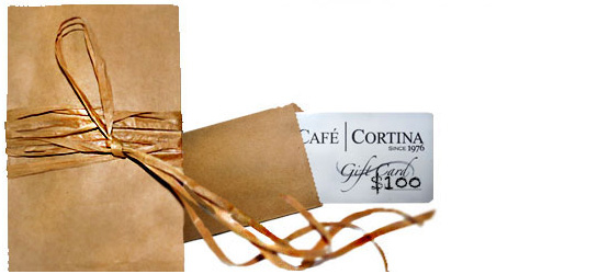 $100 Gift Certificate CAFE | CORTINA